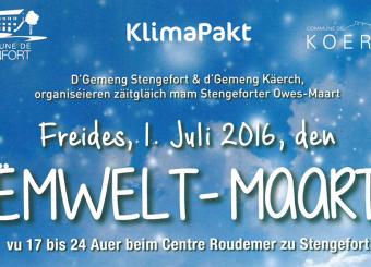 Ënweltmaart Stengefort, den 1. Juli 2016